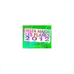 Festa Major Les Planes 2012